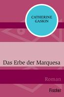 Catherine Gaskin: Das Erbe der Marquesa ★★★★