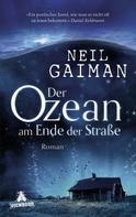 Neil Gaiman: Der Ozean am Ende der Straße ★★★★