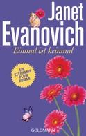 Janet Evanovich: Einmal ist keinmal ★★★★