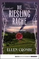 Ellen Crosby: Die Riesling-Rache ★★★★