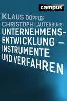 Klaus Doppler: Unternehmensentwicklung - Instrumente und Verfahren