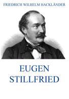Friedrich Wilhelm Hackländer: Eugen Stillfried