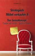 Paul Reinhold Linn: Strategisch Möbel verkaufen II