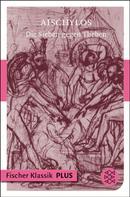 Aischylos: Die Sieben gegen Theben
