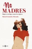 María Fernández-Miranda: No madres