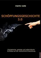 Mario Walz: Schöpfungsgeschichte 3.0 ★★★★
