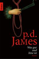 P. D. James: Was gut und böse ist ★★★