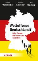 Gunter Weißgerber: Weltoffenes Deutschland? ★★★★