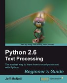 Jeff McNeil: Python 2.6 Text Processing Beginner's Guide ★★★