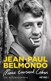 Meine tausend Leben - Die Autobiografie