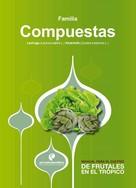 Luis Enrique Flórez: Manual para el cultivo de hortalizas. Familia Compuestas