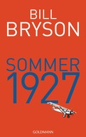 Bill Bryson: Sommer 1927 ★★★★