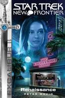 Peter David: Star Trek - New Frontier 08: Excalibur - Renaissance ★★★★★