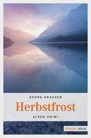 Georg Gracher: Herbstfrost ★★★★