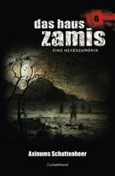 Uwe Voehl: Das Haus Zamis 6 - Axinums Schattenheer ★★★★★