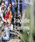 Roger Reyab: Die Tragödie von Idomeni