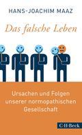 Hans-Joachim Maaz: Das falsche Leben ★★★