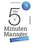 James McGrath: Der 5-Minuten-Manager - Das Praxisbuch ★★