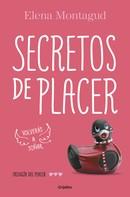 Elena Montagud: Secretos de placer (Trilogía del placer 3) ★★★★★