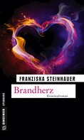 Franziska Steinhauer: Brandherz ★★★★