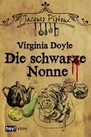 Virginia Doyle: Die schwarze Nonne ★★★★