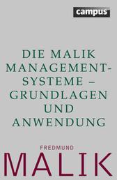 Die Malik ManagementSysteme - Grundlagen und Anwendung