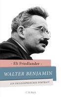 Eli Friedlander: Walter Benjamin