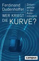 Ferdinand Dudenhöffer: Wer kriegt die Kurve? ★★★★★