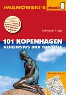 Ulrich Quack: 101 Kopenhagen - Geheimtipps und Top-Ziele ★★★★★