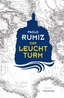 Paolo Rumiz: Der Leuchtturm ★★★★