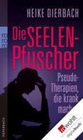 Heike Dierbach: Die Seelenpfuscher ★★★★★