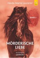 Heide-Marie Lauterer: Mörderische Liebe