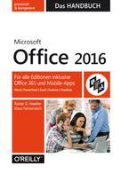 Rainer Haselier: Microsoft Office 2016 - Das Handbuch ★★★