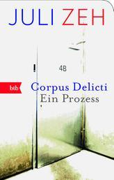 Corpus Delicti - Ein Prozess
