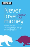 Christian Thiel: Never lose money