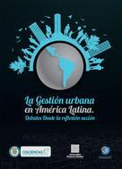 autores Varios: La Gestión Urbana en América Latina