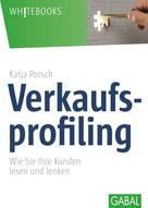 Katja Porsch: Verkaufsprofiling