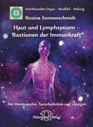 Rosina Sonnenschmidt: Haut und Lymphsystem – Bastionen der Immunkraft