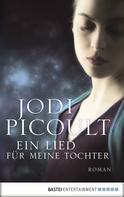Jodi Picoult: Ein Lied für meine Tochter ★★★★