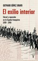 Gutmaro Gómez Bravo: El exilio interior