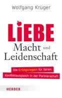 Wolfgang Krüger: Liebe, Macht und Leidenschaft ★★★★