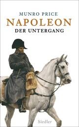 Napoleon - Der Untergang