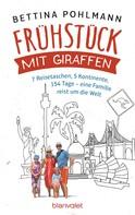 Bettina Pohlmann: Frühstück mit Giraffen ★★★★
