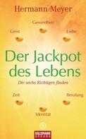 Hermann Meyer: Der Jackpot des Lebens ★★★★★