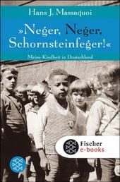 »Neger, Neger, Schornsteinfeger!« - Meine Kindheit in Deutschland