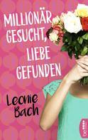 Leonie Bach: Millionär gesucht, Liebe gefunden ★