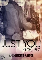 Alexandra Carol: Just you and me ★★★
