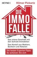 Hilmar Pickartz: Die Immo-Falle ★★★★