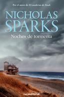 Nicholas Sparks: Noches de tormenta