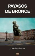 Julián Sanz Pascual: Payasos de bronce